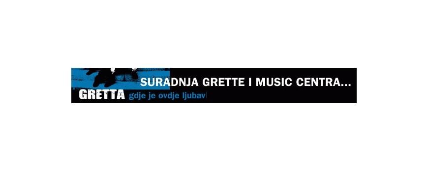 Suradnja Grette i Music Centra