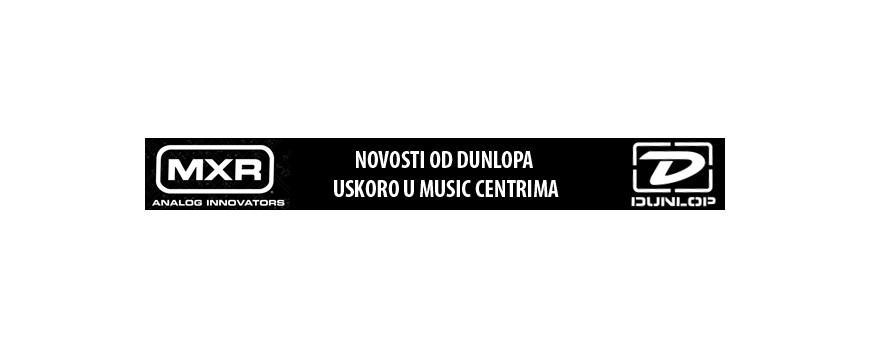 Novosti od Dunlopa - uskoro u Music Centrima